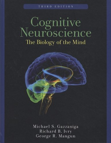 Cognitive Neuroscience: The Biology of the Mind 9780393927955