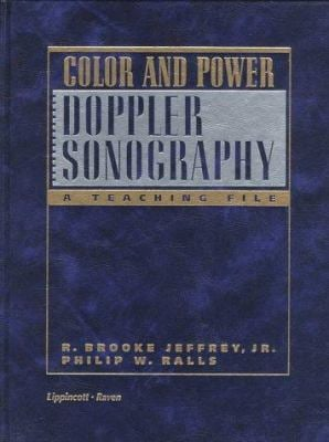 Color and Power Doppler Sonography: A Teaching File 9780397517794