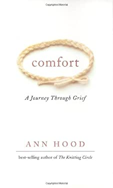Comfort: A Journey Through Grief 9780393064568