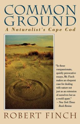 Common Ground: A Naturalist's Cape Cod 9780393311792