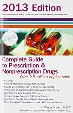 Complete Guide to Prescription and Nonprescription Drugs 2013 9780399537677