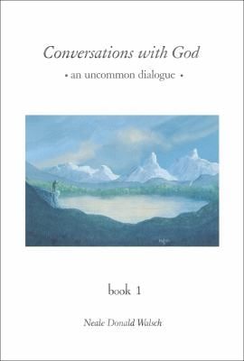 Conversations with God: An Uncommon Dialogue