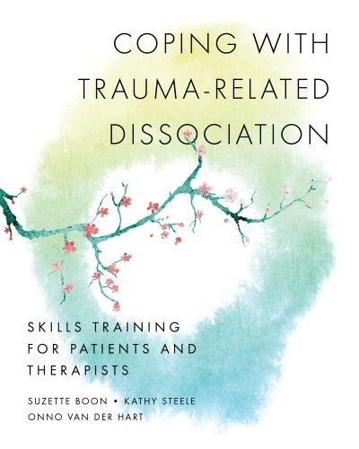 Coping with Trauma-Related Dissociation: Skills Training for Patients and Therapists 9780393706468