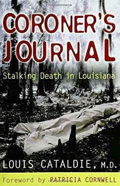 Coroner's Journal: Stalking Death in Louisiana 9780399152825