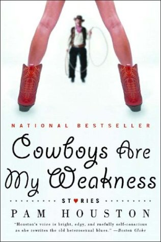 Cowboys Are My Weakness: Stories 9780393326352