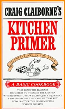Craig Claiborne's Kitchen Primer 9780394718545