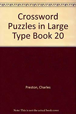 Crossword Puzzles in Large Type 20 9780399519932