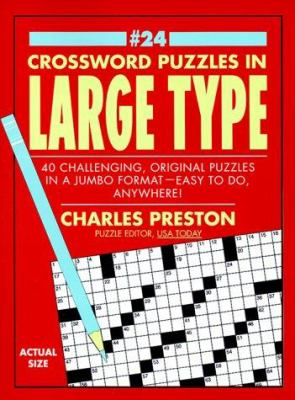 Crossword Puzzles in Large Type 24 9780399525834