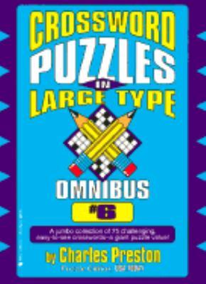 Crossword Puzzles in Large Type Omnibus 6 9780399521430