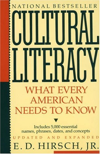 Cultural Literacy: What Every American Needs to Know 9780394758435
