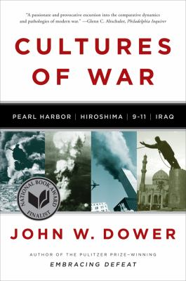 Cultures of War: Pearl Harbor/Hiroshima/9-11/Iraq 9780393340686