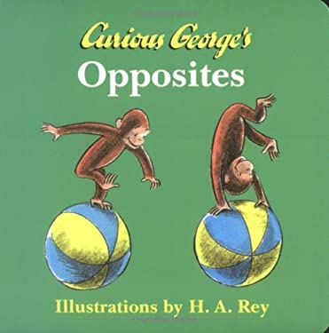 Curious George's Opposites 9780395899236