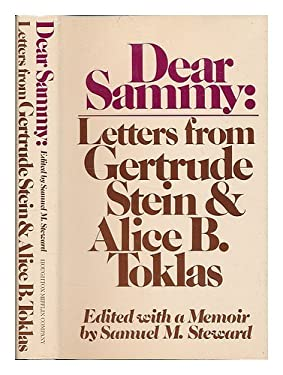 Dear Sammy: Letters from Gertrude Stein and Alice B. Toklas - Stein, Gertrude