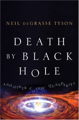Death by Black Hole: And Other Cosmic Quandaries 9780393062243