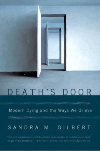 Death's Door: Modern Dying and the Ways We Grieve 9780393329698