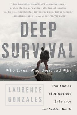 Deep Survival: Who Lives, Who Dies, and Why 9780393326154