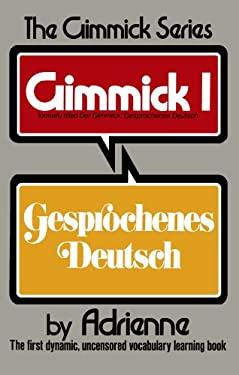 Der Gimmick: Gesprochenes Deutsch 9780393044805