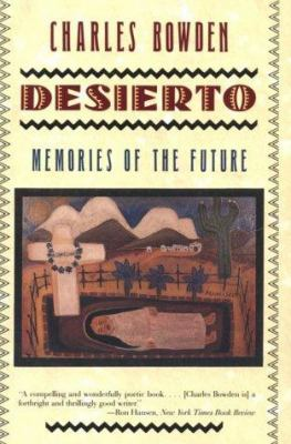 Desierto: Memories of the Future 9780393310092