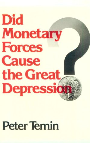 Did Monetary Forces Cause the Great Depression? 9780393092097