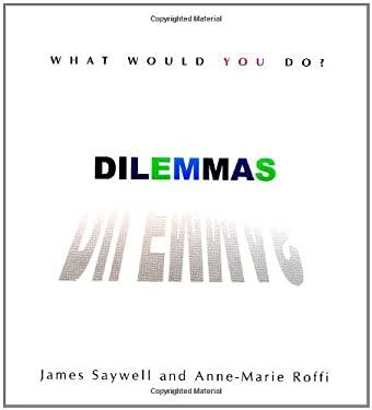 Dilemmas: What Would You Do? 9780399526817