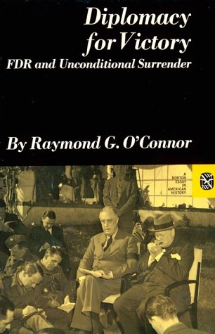 Diplomacy for Victory: FDR and Unconditional Surrender 9780393097658