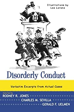 Disorderly Conduct: Verbatim Excerpts from Actual Cases 9780393319262