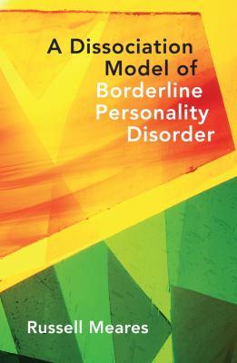 Dissociation Model of Borderline Personality Disorder 9780393705850
