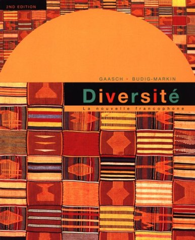Diversite: La Nouvelle Francophone A Travers le Monde: An Intermediate Reader And Francophone Anthology 9780395909331