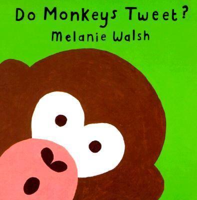 Do Monkeys Tweet? 9780395987957