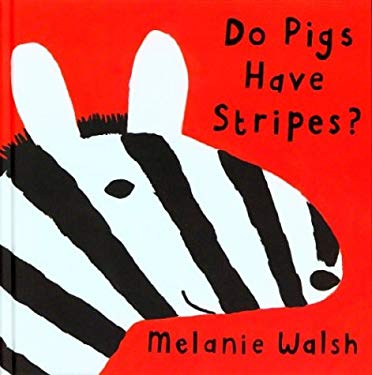 Do Pigs Have Stripes? 9780395987964