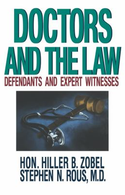 Doctors and the Law: Defendants and Expert Witnesses 9780393332520