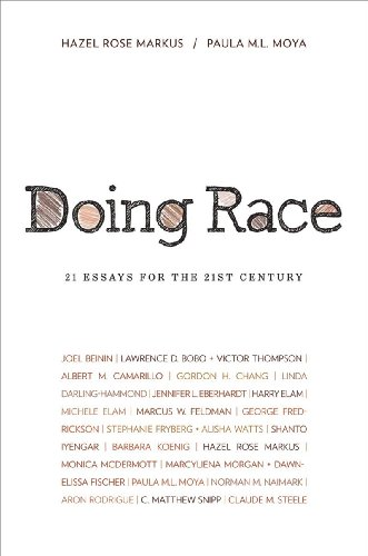 Doing Race: 21 Essays for the 21st Century 9780393930702