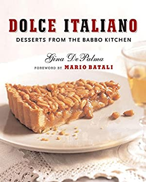 Dolce Italiano: Desserts from the Babbo Kitchen 9780393061000