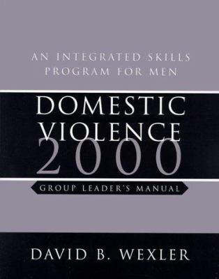 Domestic Violence: An Integrated Skills Program for Men, Group Leader's Manual [With Cassette] 9780393703146