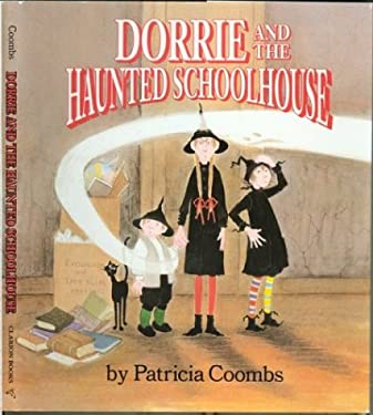 Dorrie and the Haunted Schoolhouse 9780395601167
