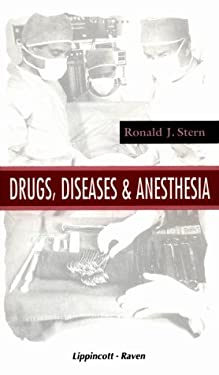 Drugs, Diseases, and Anesthesia 9780397587360