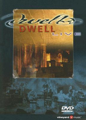 Dwell: Live