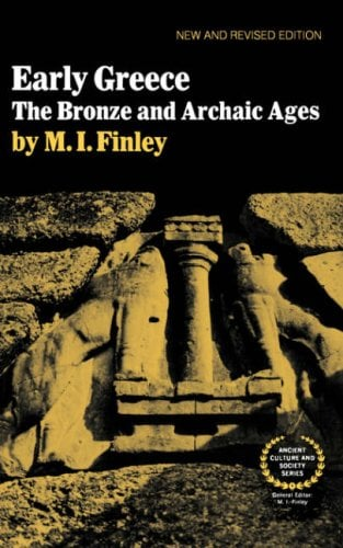Early Greece: The Bronze and Archaic Ages 9780393300512