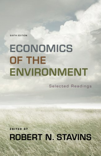 Economics of the Environment: Selected Readings - 6th Edition