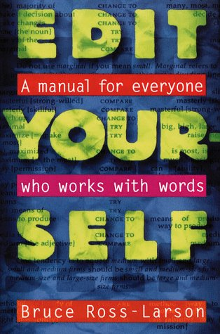 Edit Yourself: A Manual for Everyone Who Words with Words 9780393313260