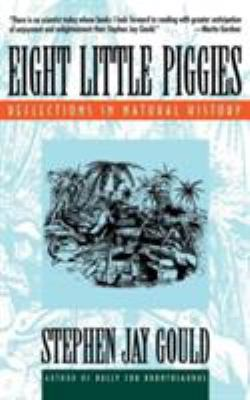 Eight Little Piggies: Reflections in Natural History 9780393311396