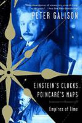 Einstein's Clocks, Poincare's Maps: Empires of Time 9780393326048