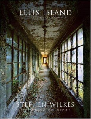 Ellis Island: Ghosts of Freedom 9780393061451