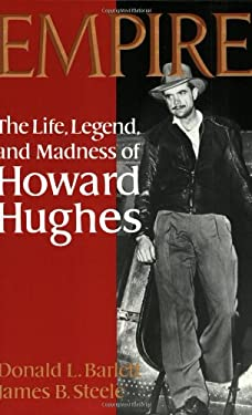 Empire: The Life, Legend, and Madness of Howard Hughes 9780393000252