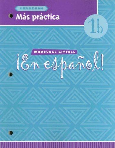 En Espanol, 1b: Cuaderno Mas Practica 9780395958070
