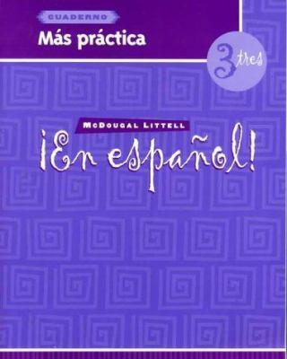 En Espanol! Cuaderno Mas Practica 3 Tres 9780395958100