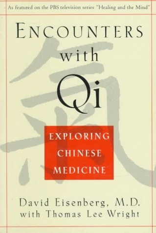 Encounters with Qi: Exploring Chinese Medicine, Updated and Revised 9780393312133
