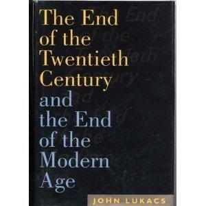 End of 20th Century CL by John Lukacs, Konrad Heiden