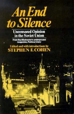 End to Silence: Uncensored Opinion in the Soviet Union