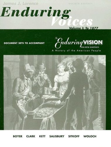 Enduring Voices Volume I: To 1877: Document Sets to Accompany the Enduring Vision Fourth Edition 9780395960844
